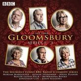 Gloomsbury: Series 1-3, 9 Audio-CDs