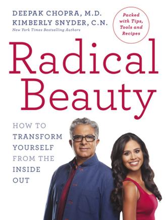 Radical Beauty - Deepak Chopra