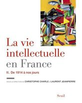 La vie intellectuelle en France - De 1914 à nos jours