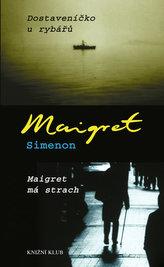 Dostaveníčko u rybářů, Maigret má strach