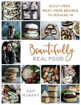 Beautifully Real Food