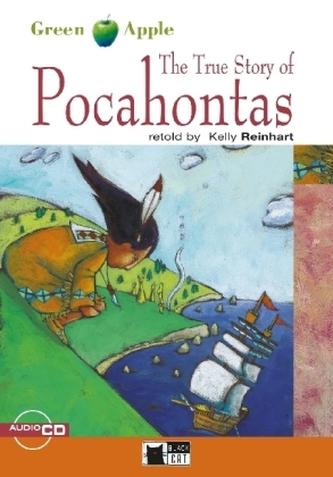The True Story of Pocahontas, w. Audio-CD - Reinhart, Kelly