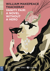 Vanity Fair - A Novel Without A Hero, w. Audio-CD