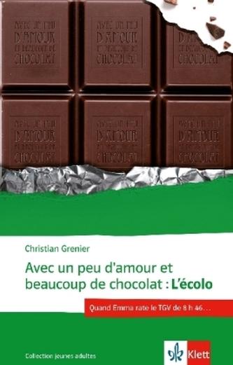 Avec un peu d'amour et beaucoup de chocolat: L'écolo - Grenier, Christian