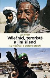 Válečníci, teroristé a jiní šílenci