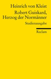 Robert Guiskard, Herzog der Normänner