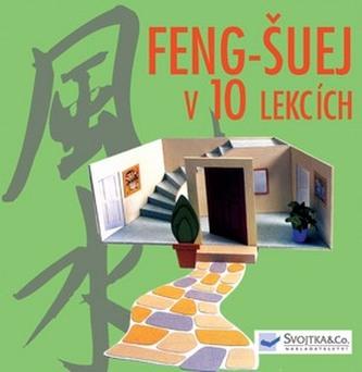Feng-šuej v 10 lekcích
