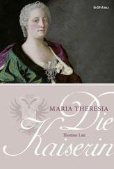 Die Kaiserin. Maria Theresia