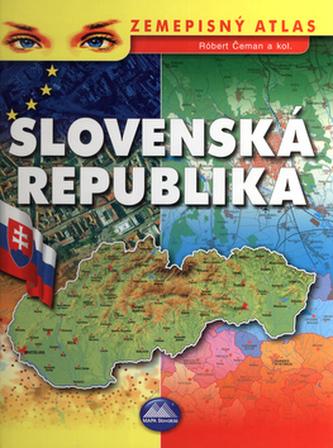 Slovenská Republika Zemepisný atlas