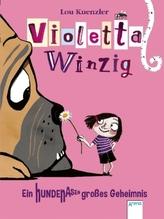 Violetta Winzig. Ein hundenasengroßes Geheimnis