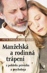 Manželská a rodinná trápení