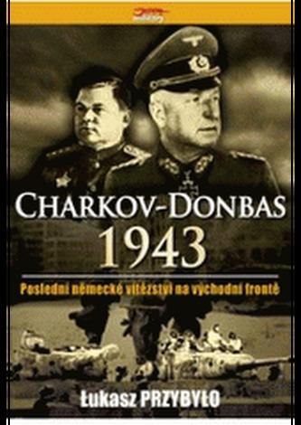 Charkov - Donbas 1943