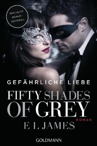 Fifty Shades of Grey - Gefährliche Liebe. Bd.2 - E. L. James