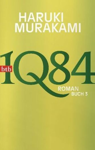 1Q84. Buch.3 - Haruki Murakami