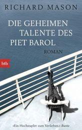 Die geheimen Talente des Piet Barol