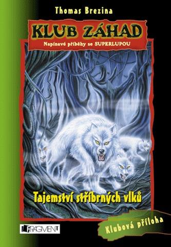 Tajemství stříbrných vlků