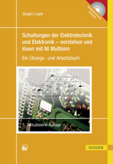 Schaltungen der Elektrotechnik und Elektronik - verstehen und lösen mit NI Multisim, m. DVD-ROM