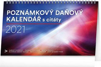 Kalendář 2021 stolní: Poznámkový daňový s citáty, 25 × 14,5 cm