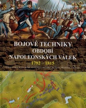 Bojové techniky období napoleonských válek 1792 - 1815