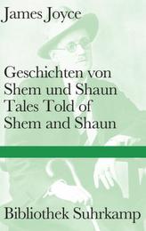 Geschichten von Shem und Shaun / Tales Told of Shem and Shaun