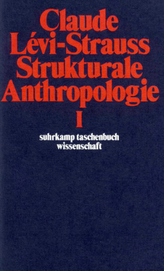 Strukturale Anthropologie. Tl.1