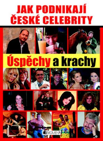 Jak podnikají české celebrity