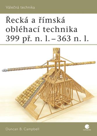 Řecká a Římská obléhací technika 399 př.n.l.-363 n.l.