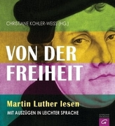 Von der Freiheit - Martin Luther lesen