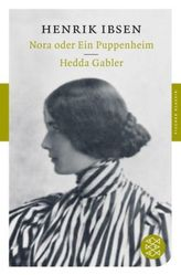Nora oder Ein Puppenheim. Hedda Gabler
