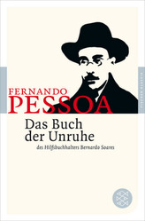 Das Buch der Unruhe des Hilfsbuchhalters Bernardo Soares