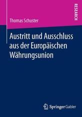 Austritt und Ausschluss aus der Europäischen Währungsunion