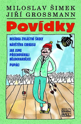 Povídky Šimek/Grossmann - Šimek Miloslav