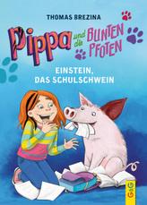Pippa und die bunten Pfoten - Einstein, das Schulschwein