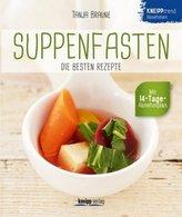 Suppenfasten - die besten Rezepte