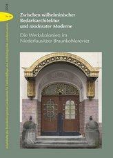 Zwischen wilhelminischer Bedarfsarchitektur und moderater Moderne