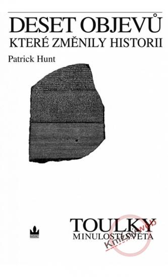 Deset objevů, které změnily historii - Toulky minulostí