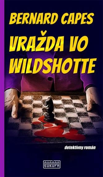 Vražda vo Wildshotte - Capes, Bernard