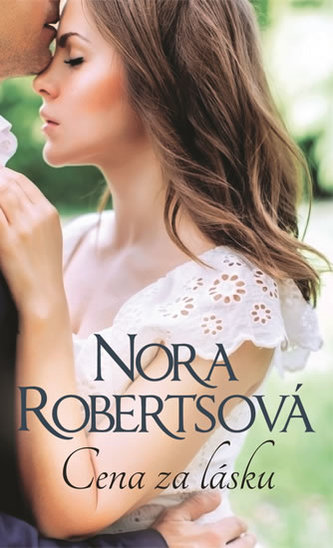 Cena za lásku - Nora Roberts