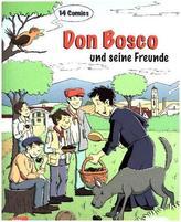Don Bosco und seine Freunde