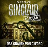 Sinclair Academy - Das Grauen von Oxford, 2 Audio-CDs