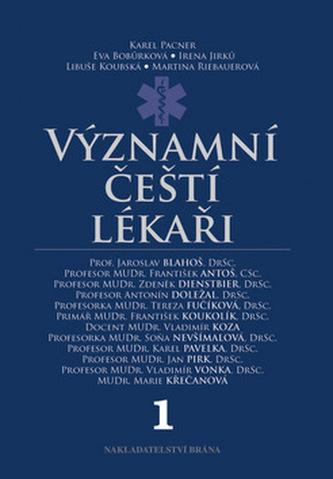 Významní čeští lékaři 1