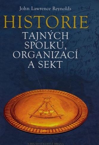 Historie tajných spolků, organizací a sekt