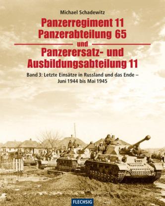 Letzte Einsätze in Russland und das Ende - Juni 1944 bis Mai 1945 - Schadewitz, Michael