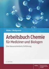 Arbeitsbuch Chemie für Mediziner und Biologen