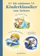 Die schönsten Kinderklassiker zum Vorlesen - Der kleine Prinz / Der Wind in den Weiden / Peterchens Mondfahrt