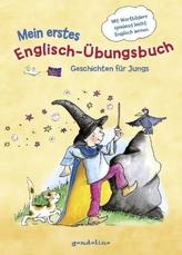 Mein erstes Englisch-Übungsbuch - Geschichten für Jungs