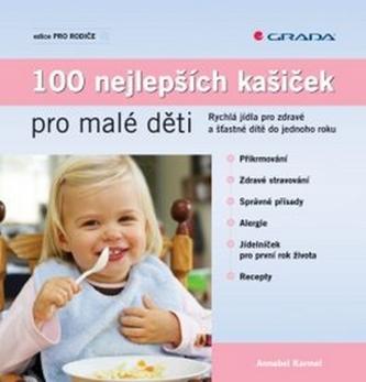 100 nejlepších kašiček pro malé děti