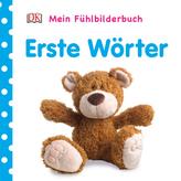 Mein Fühlbilderbuch - Erste Wörter