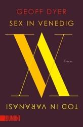 Sex in Venedig, Tod in Varanasi