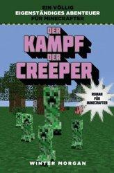 Der Kampf der Creeper